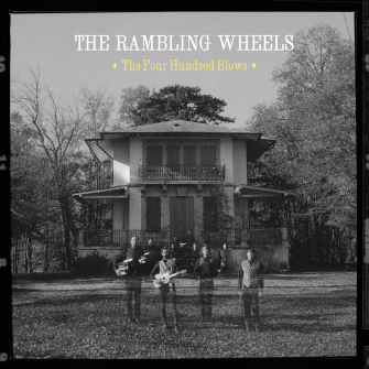 Rambling Wheels – The Four Hundred Blows